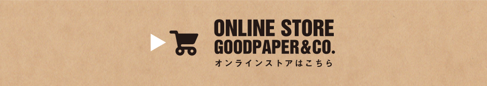 ONLINE STORE GOODPAPER&CO.